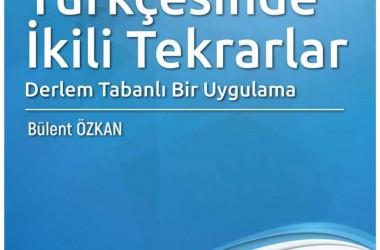 Türkiye Türkçesinde İkili Tekrarlar -Derlem Tabanlı Bir Uygulama